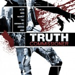 Official poster for The Truth Commissioner © Big Fish Films